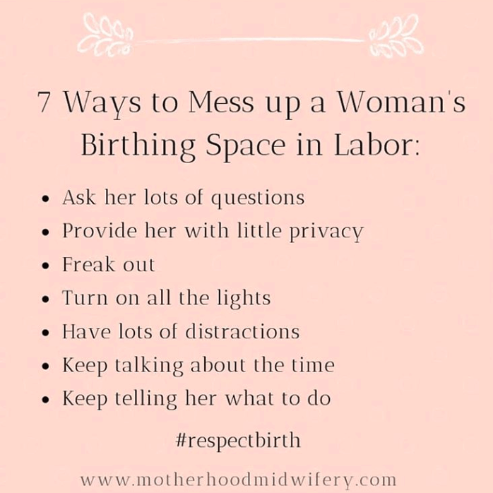 how to ruin a woman's birth space